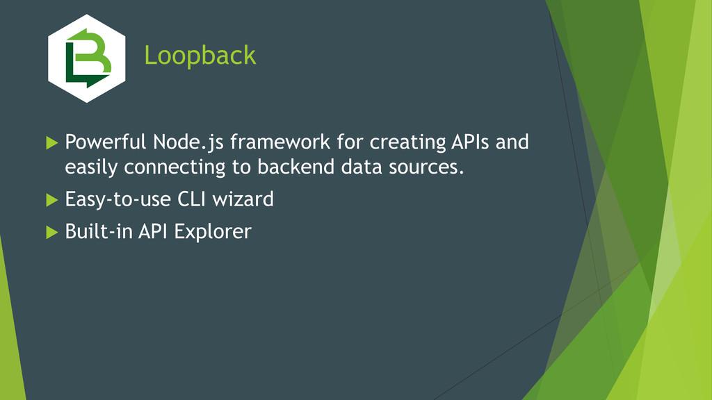 Loopback u Powerful Node.js framework for crea...