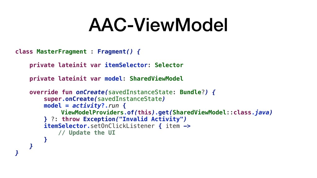 AAC-ViewModel class MasterFragment : Fragment()...