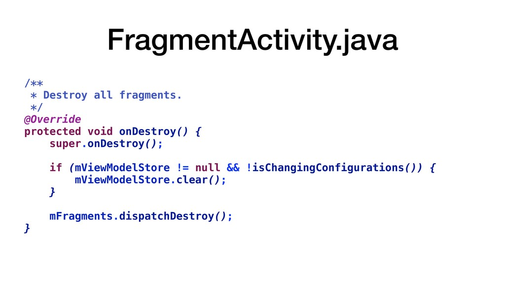 FragmentActivity.java /** * Destroy all fragmen...