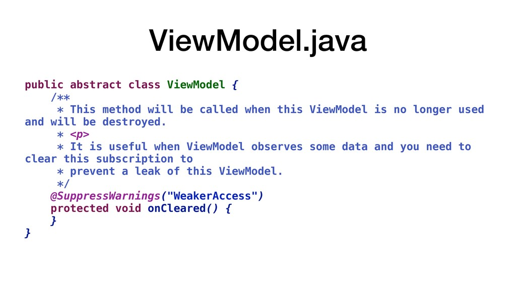 ViewModel.java public abstract class ViewModel ...