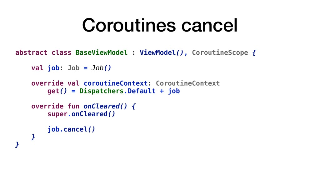 Coroutines cancel abstract class BaseViewModel ...