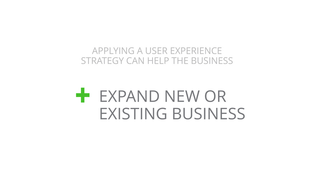 APPLYING A USER EXPERIENCE STRATEGY CAN HELP TH...