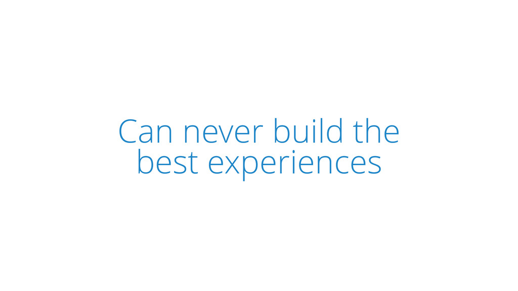 SCRUM Can never build the best experiences