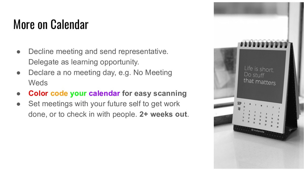 More on Calendar ● Decline meeting and send rep...