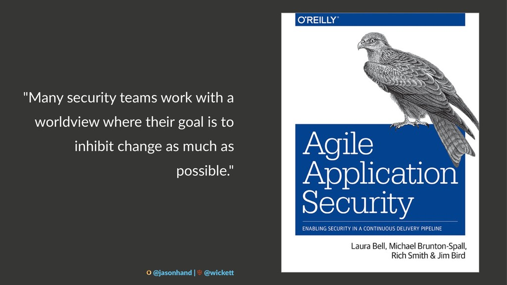 """""""Many security teams work with a worldview wher..."""