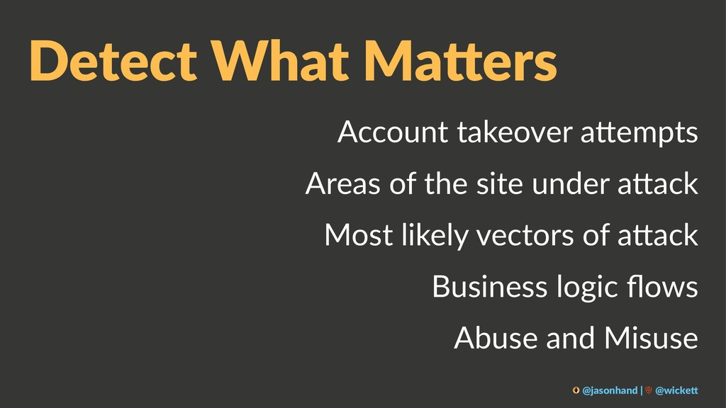 Detect What Ma*ers Account takeover a-empts Are...