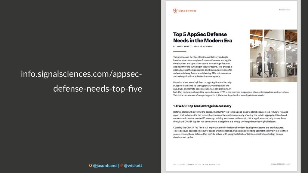 info.signalsciences.com/appsec- defense-needs-t...