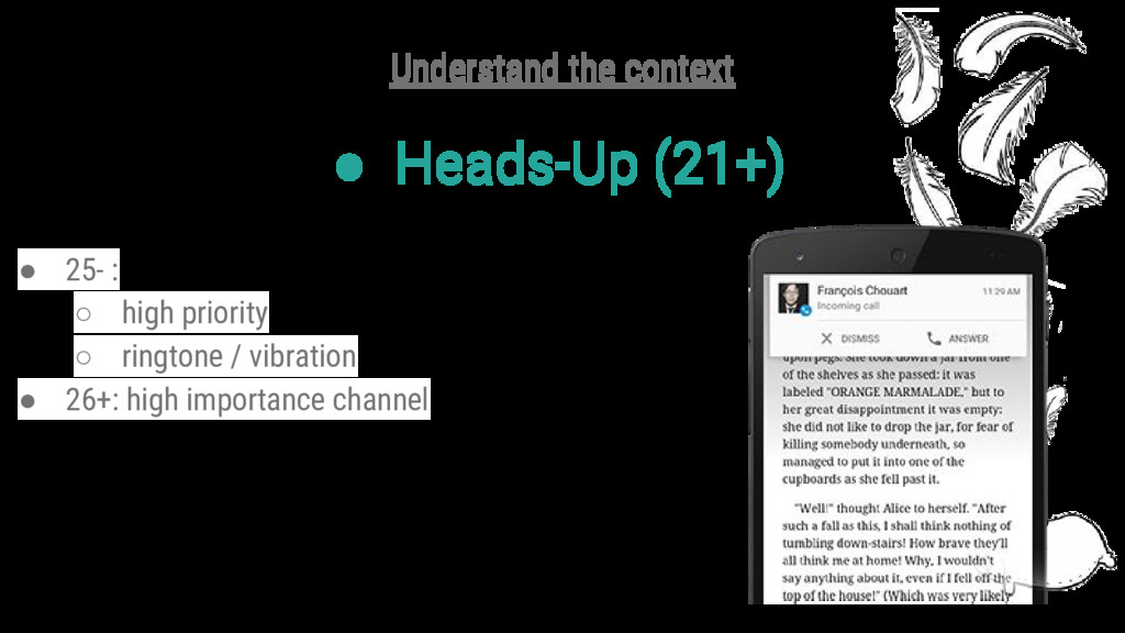 ● Heads-Up (21+) Understand the context ● 25- :...