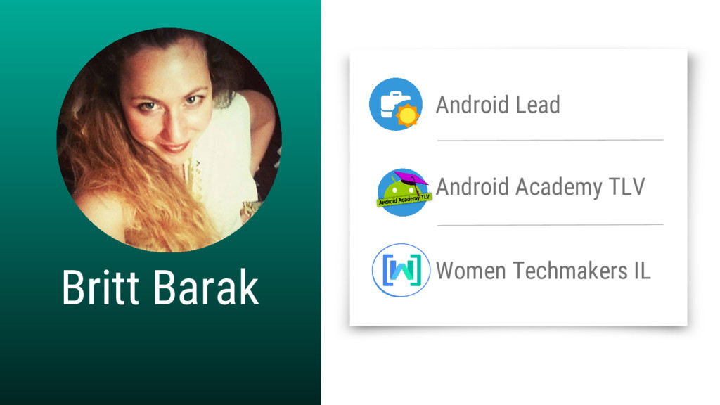 Britt Barak Android Lead Android Academy TLV Wo...