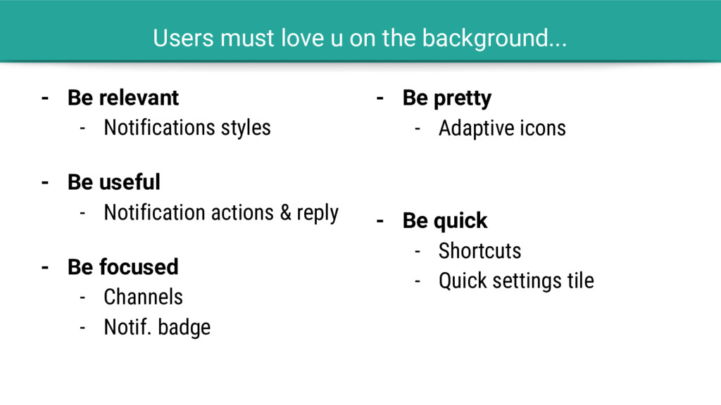 Users must love u on the background... - Be rel...