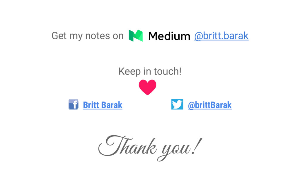 Get my notes on - @britt.barak Keep in touch! B...