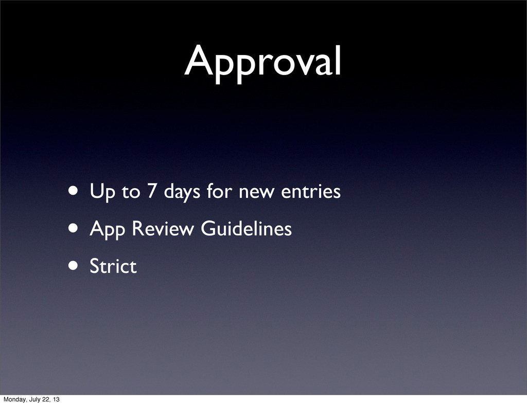 Approval • Up to 7 days for new entries • App R...