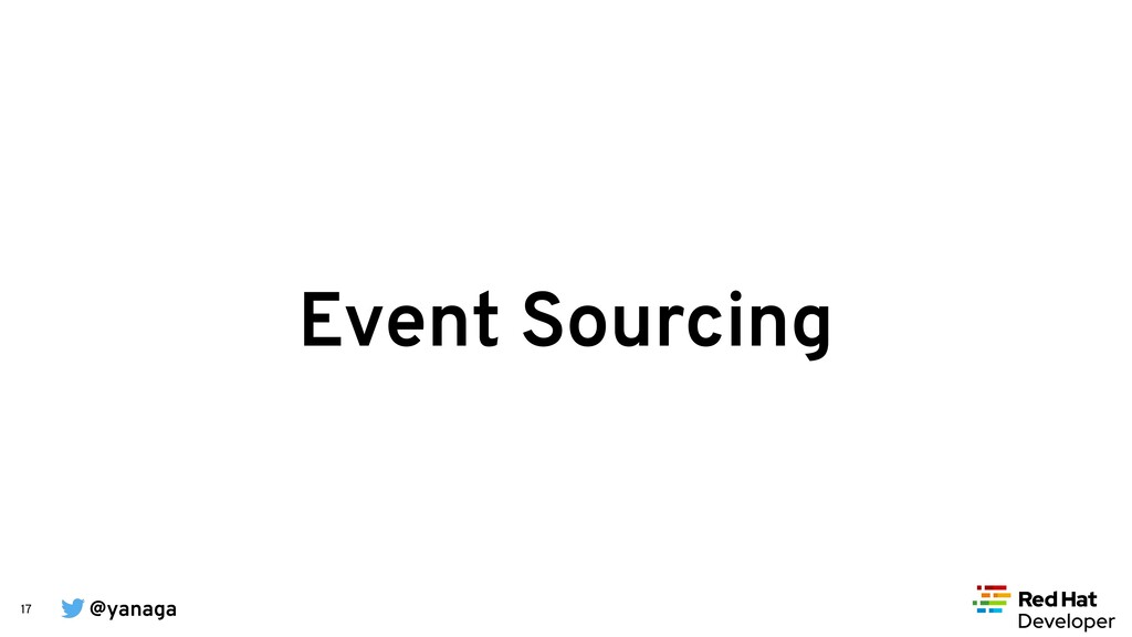 @yanaga 17 Event Sourcing