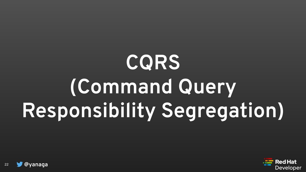 @yanaga 22 CQRS (Command Query Responsibility S...