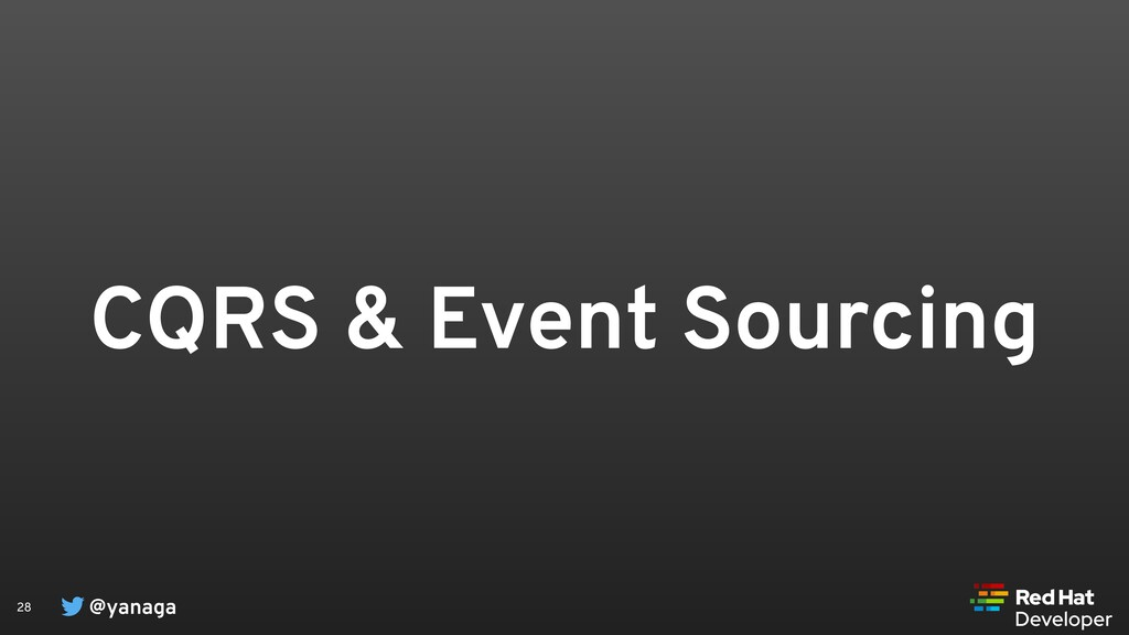 @yanaga 28 CQRS & Event Sourcing