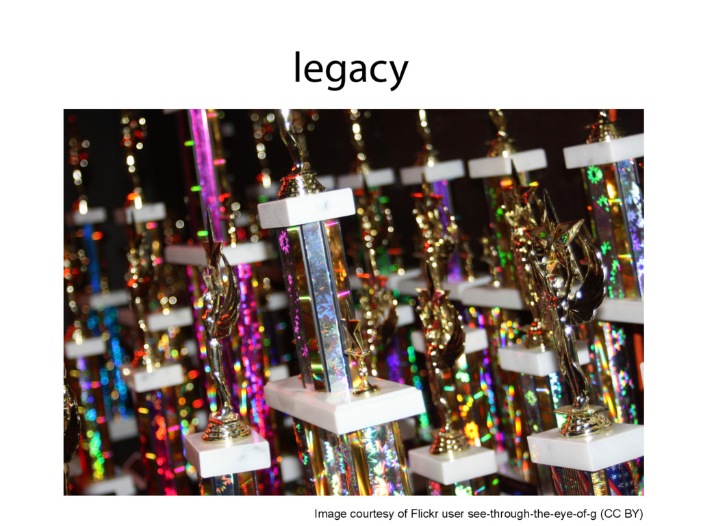 legacy Image courtesy of Flickr user see-throug...