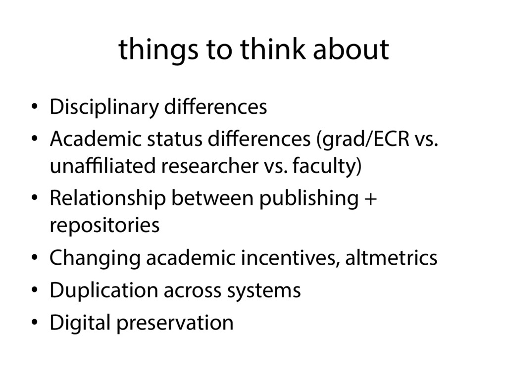 things to think about • Disciplinary difference...