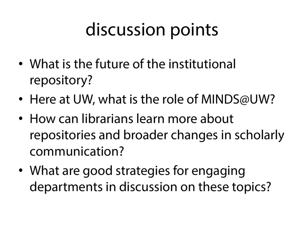 discussion points • What is the future of the ...