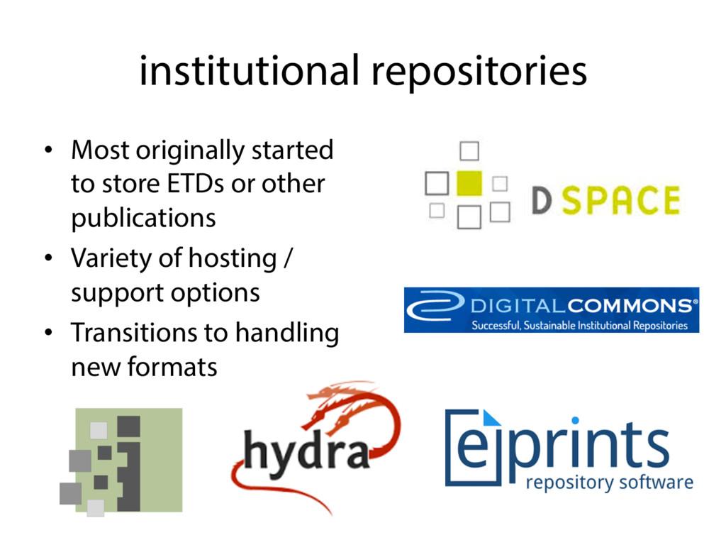 institutional repositories • Most originally s...