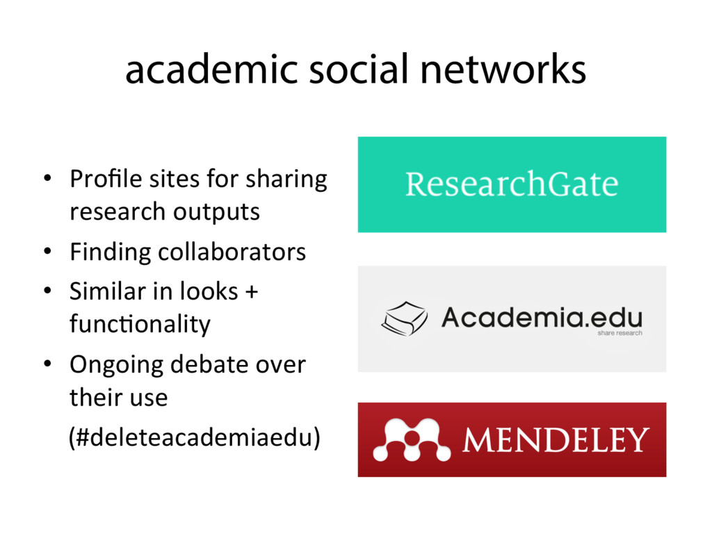 academic social networks • Profile sites for sh...