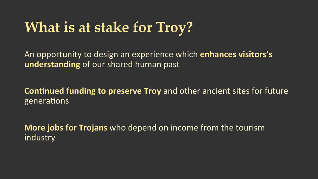 What is at stake for Troy? An opportu...