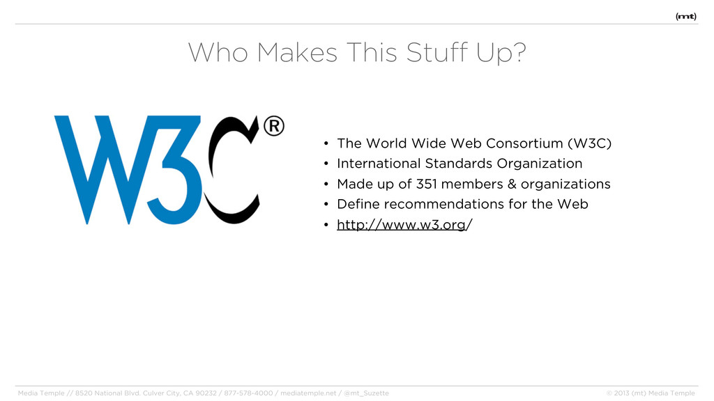• The World Wide Web Consortium (W3C) • Interna...