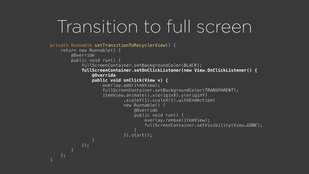 Transition to full screen private Runnable setT...