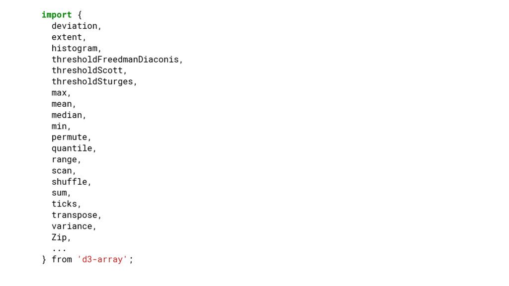 import { deviation, extent, histogram, threshol...