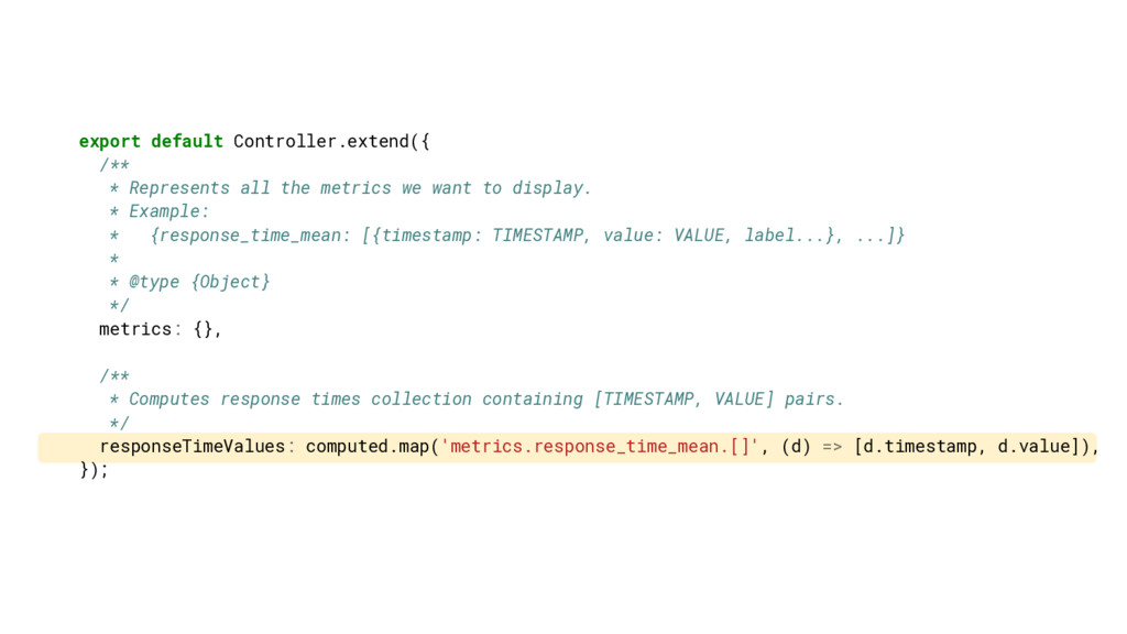 export default Controller.extend({ /** * Repres...