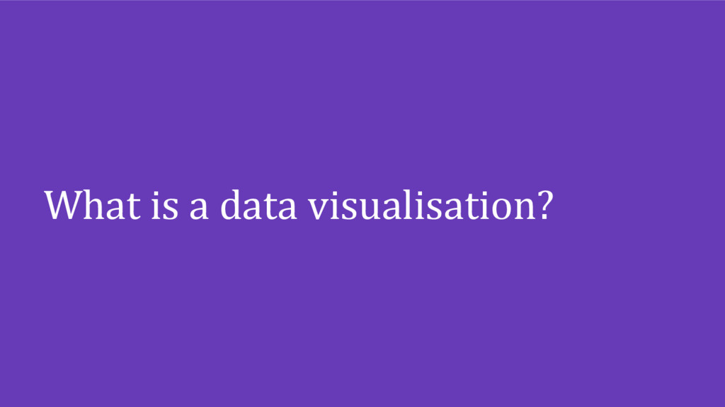 What is a data visualisation?