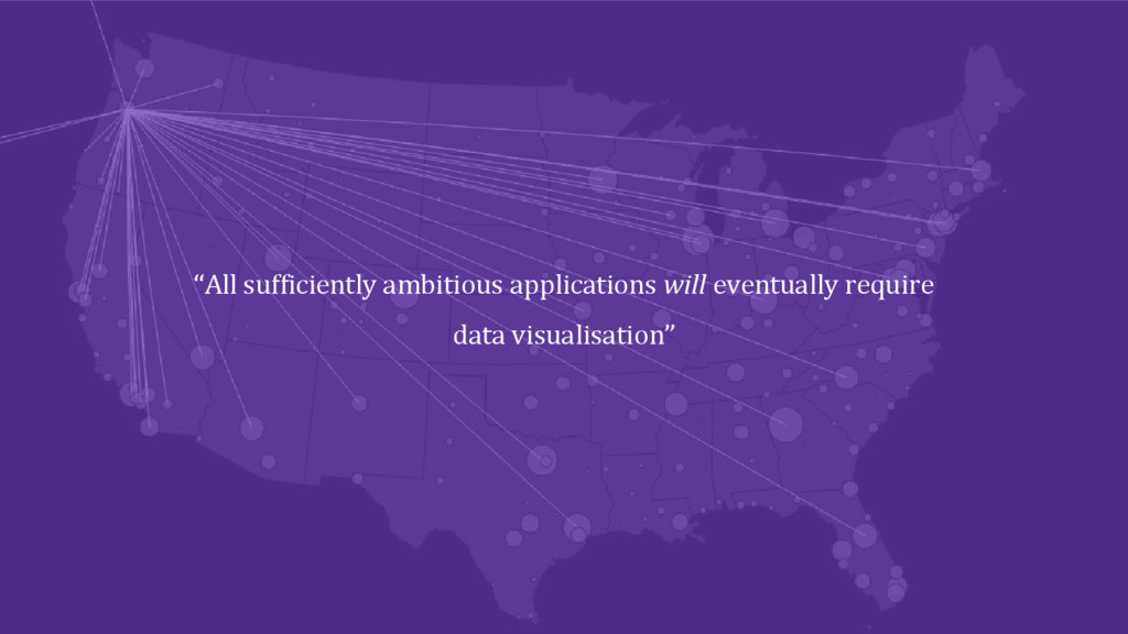 """""""All sufficiently ambitious applications will e..."""