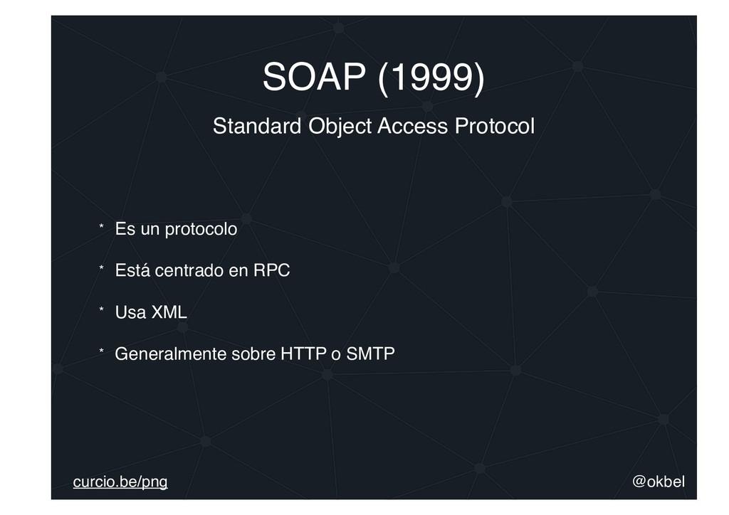 @okbel curcio.be/png SOAP (1999) Standard Objec...