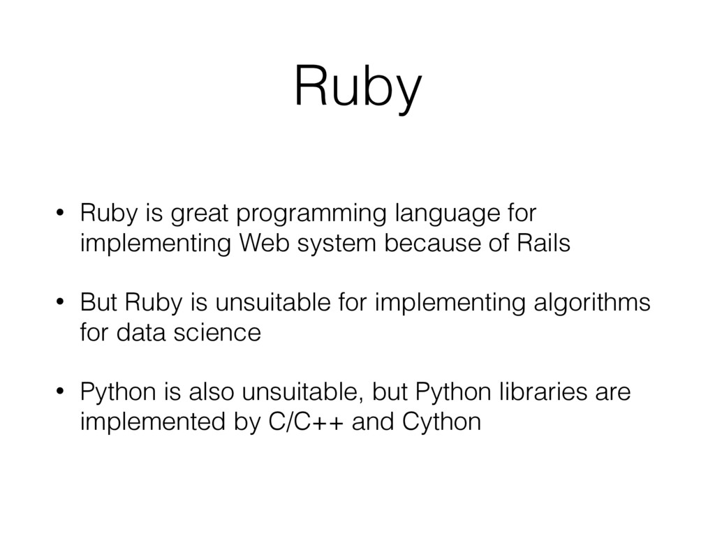 Ruby • Ruby is great programming language for i...
