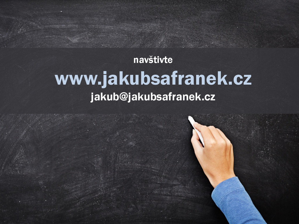 navštivte www.jakubsafranek.cz jakub@jakubsafra...