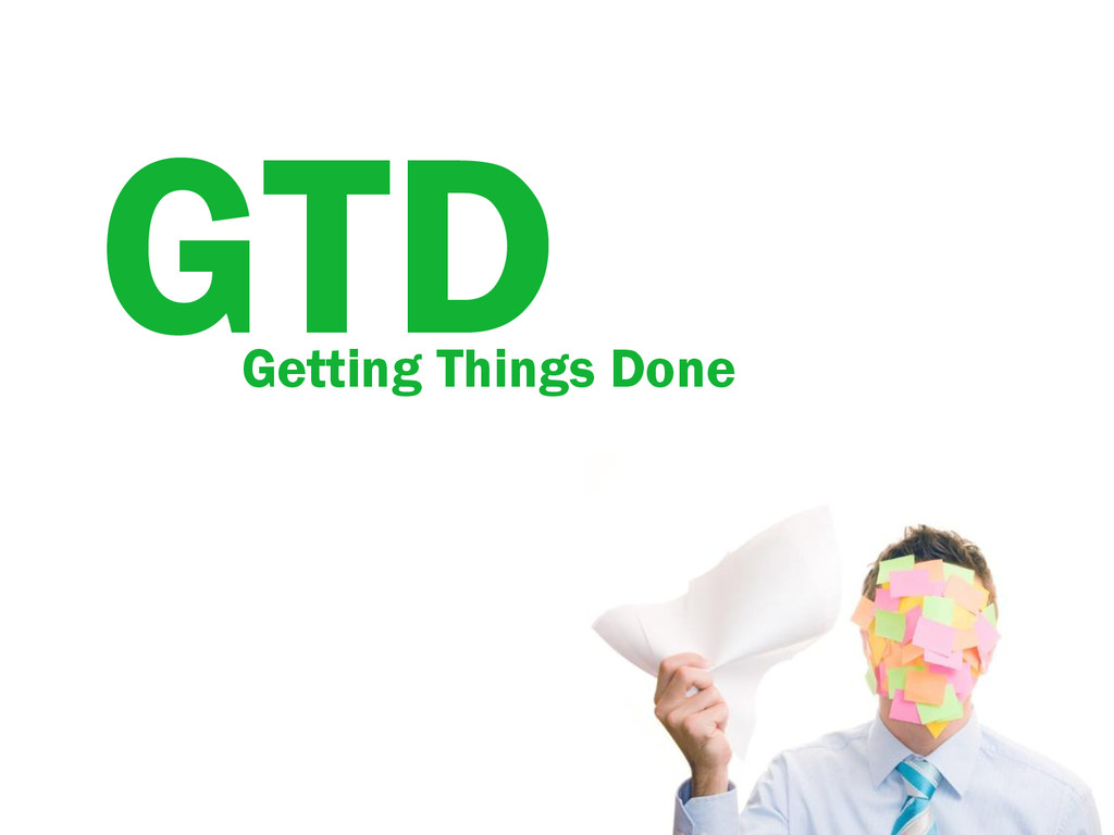 GTD Getting Things Done