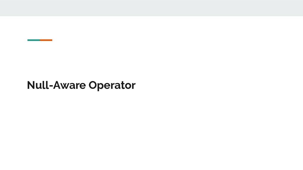 Null-Aware Operator