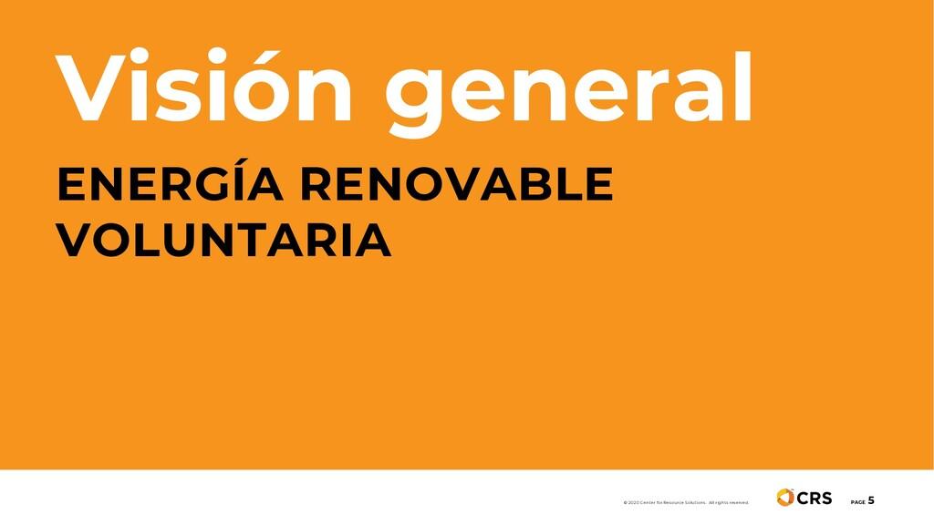Visión general ENERGÍA RENOVABLE VOLUNTARIA PAG...