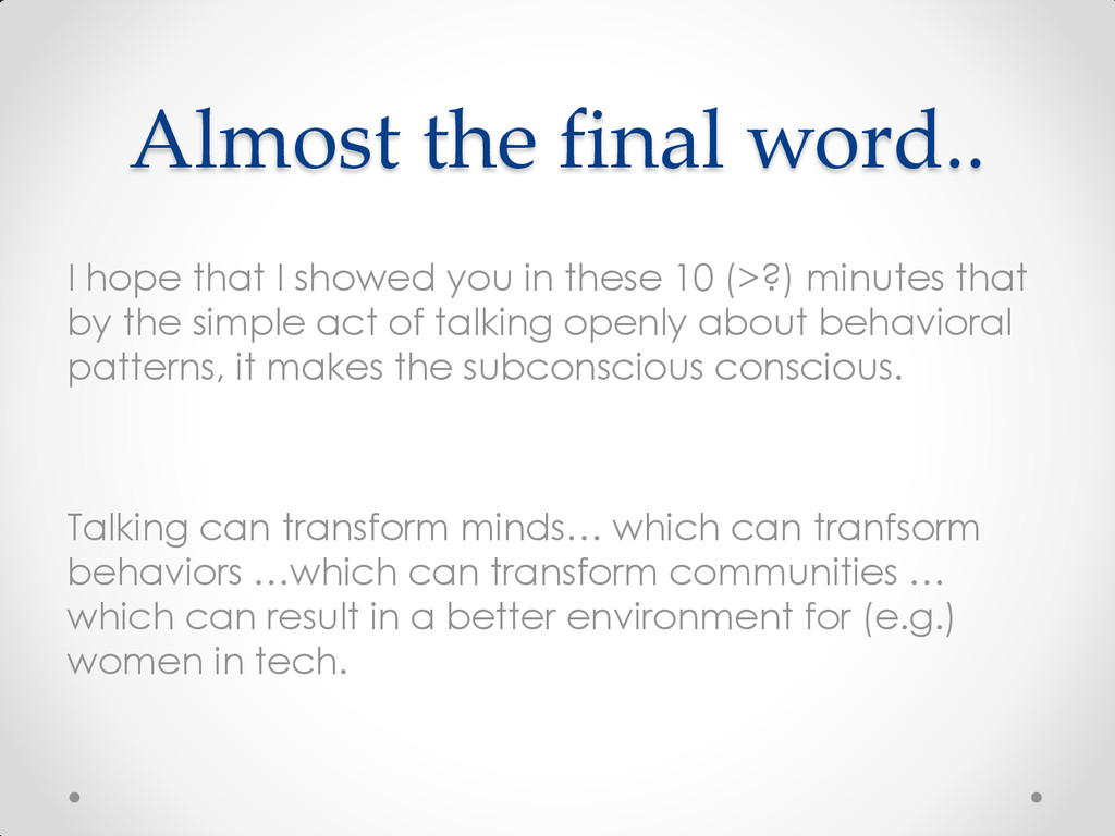 Almost the final word.. I hope that I showed yo...