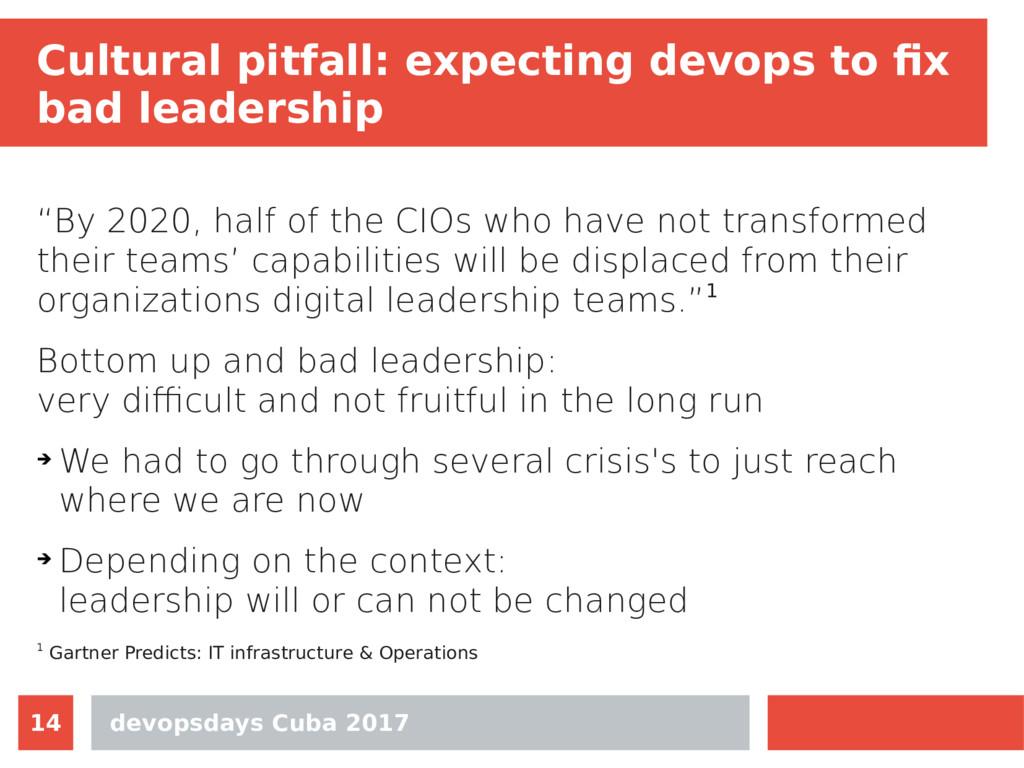 devopsdays Cuba 2017 14 Cultural pitfall: expec...