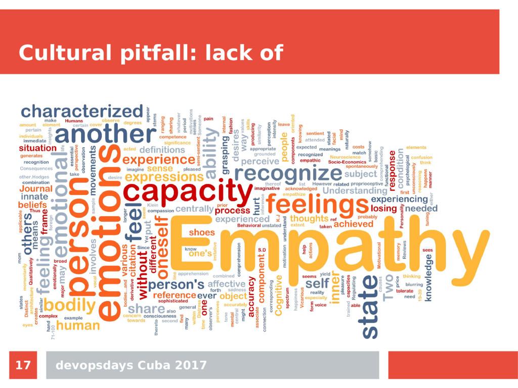 devopsdays Cuba 2017 17 Cultural pitfall: lack ...