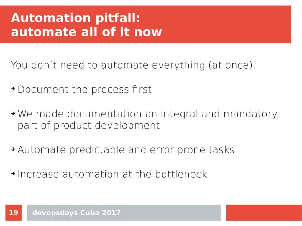 devopsdays Cuba 2017 19 Automation pitfall: aut...