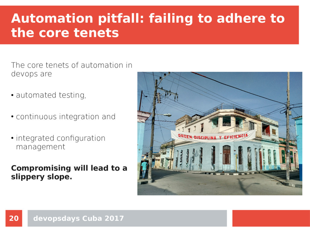 devopsdays Cuba 2017 20 Automation pitfall: fai...
