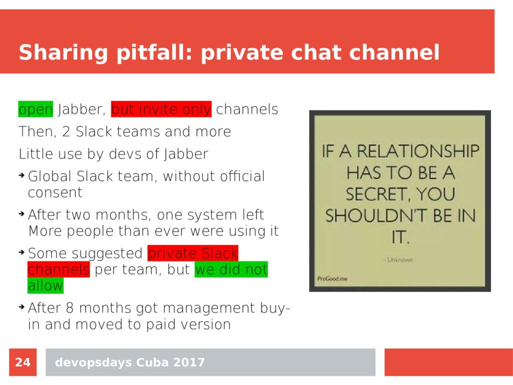 devopsdays Cuba 2017 24 Sharing pitfall: privat...