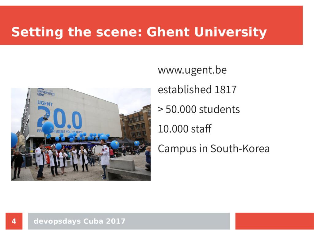 devopsdays Cuba 2017 4 Setting the scene: Ghent...