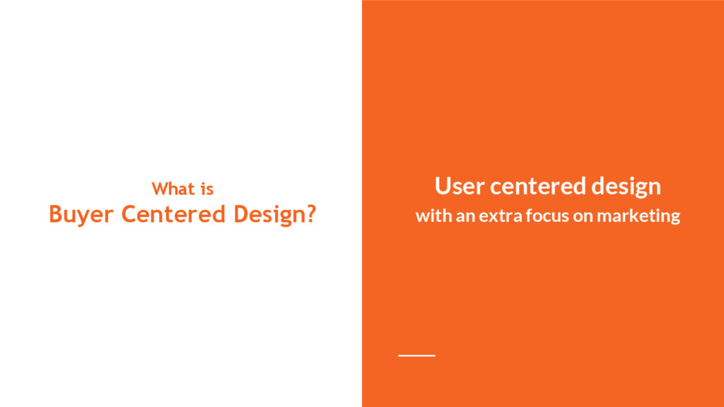 What is Buyer Centered Design? User centered de...