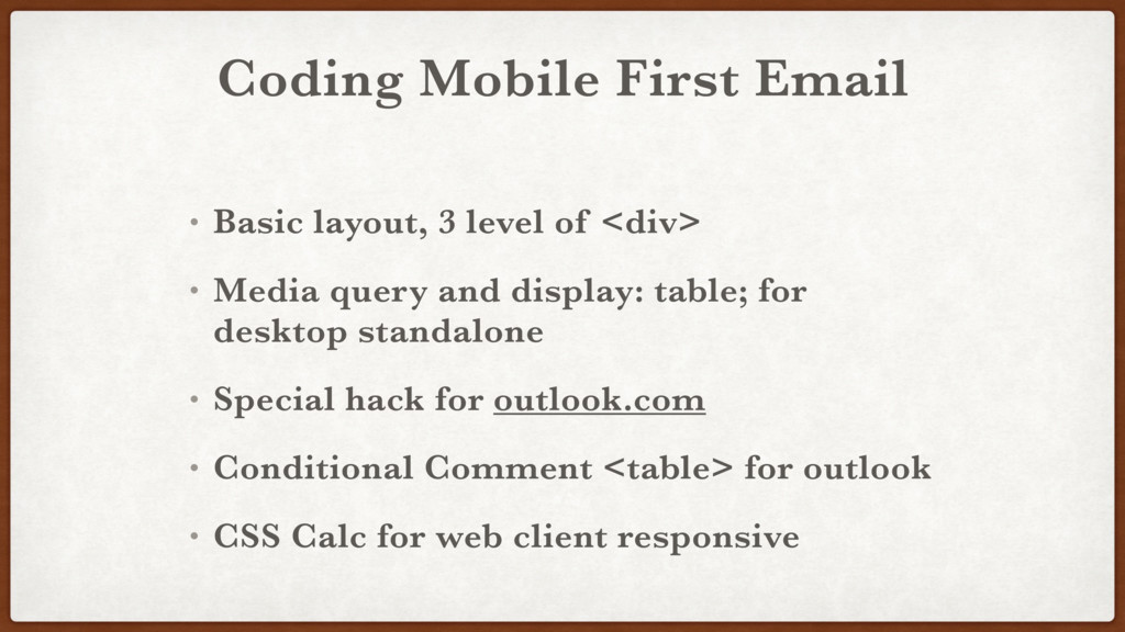 Coding Mobile First Email • Basic layout, 3 lev...
