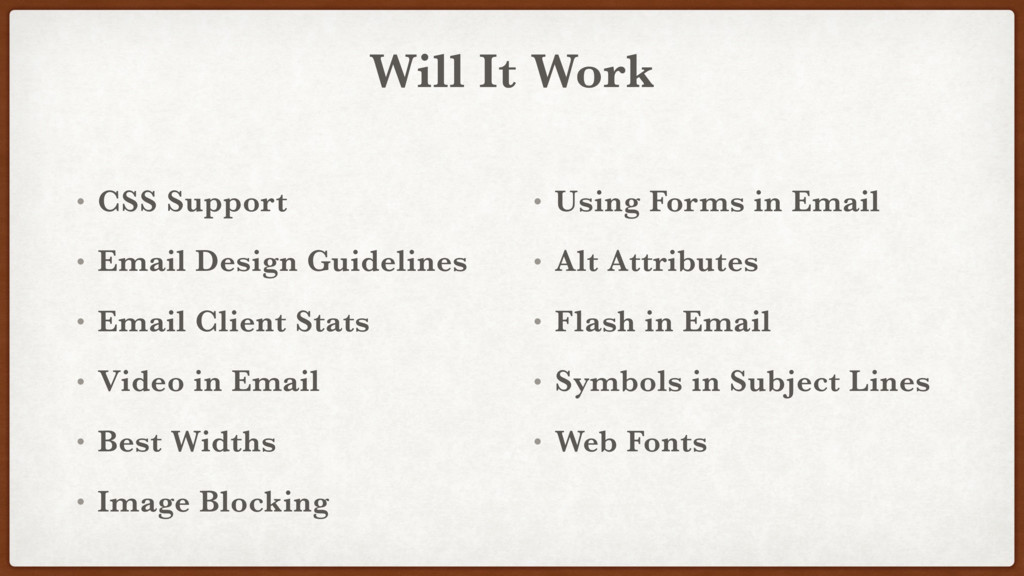 Will It Work • CSS Support • Email Design Guide...
