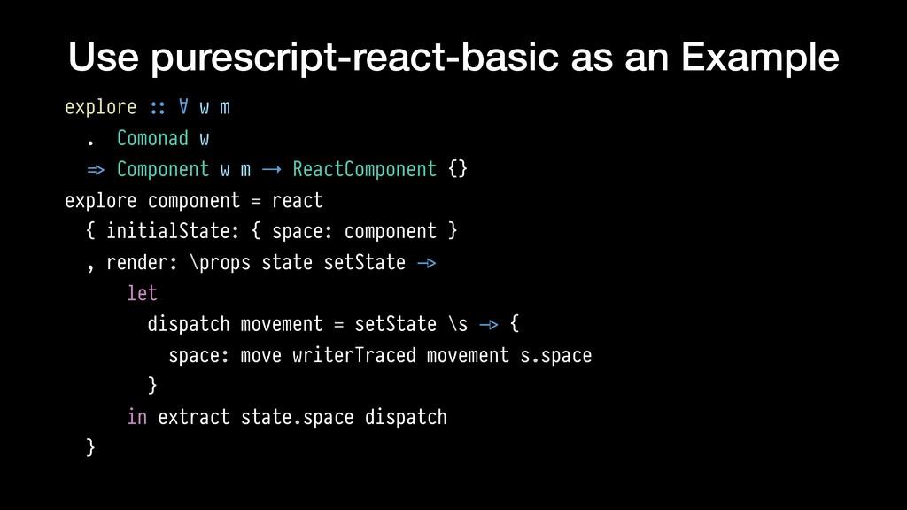 Use purescript-react-basic as an Example explor...