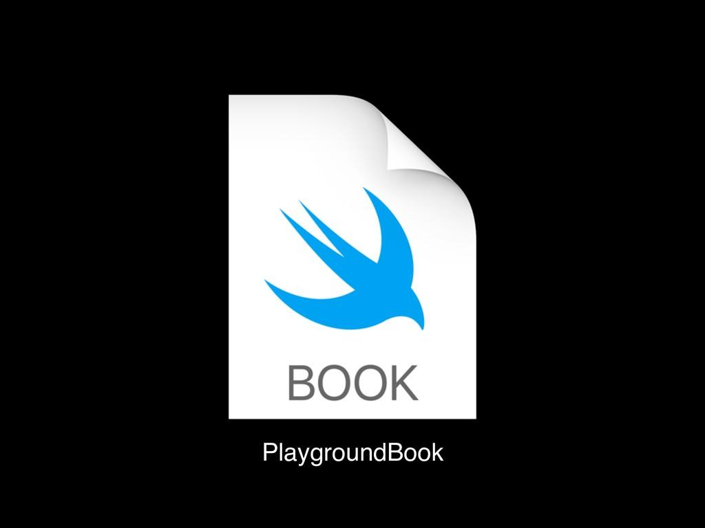 PlaygroundBook