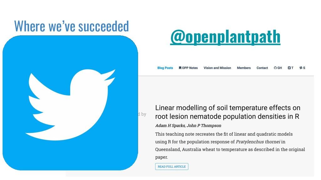 Where we've succeeded @openplantpath